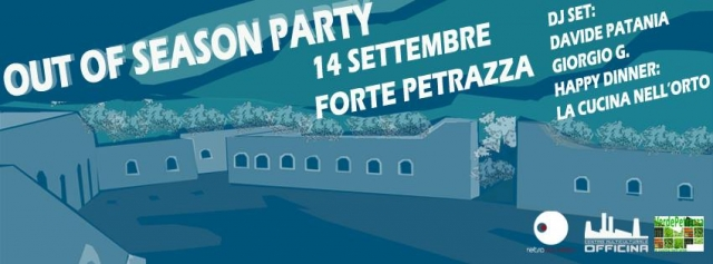Out of Season Party a Forte Petrazza